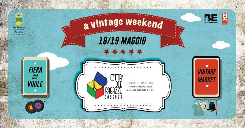 Evento vintage weekend cosenza - evento mostra mercato vintage cosenza