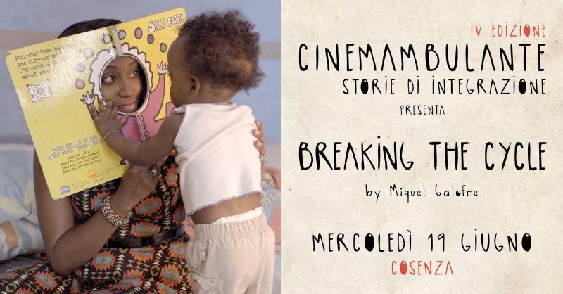 cinema ambulante a cosenza - proiezione breaking the cycle cosenza