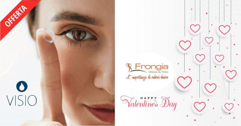 OTTICA FRONGIA - promozione San Valentino offerta lenti a contatto Visio