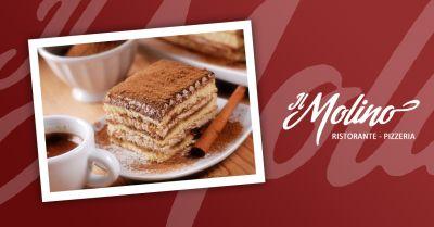 il molino offerta ristorante dolci fatti in casa occasione tiramsu torta alla ricotta