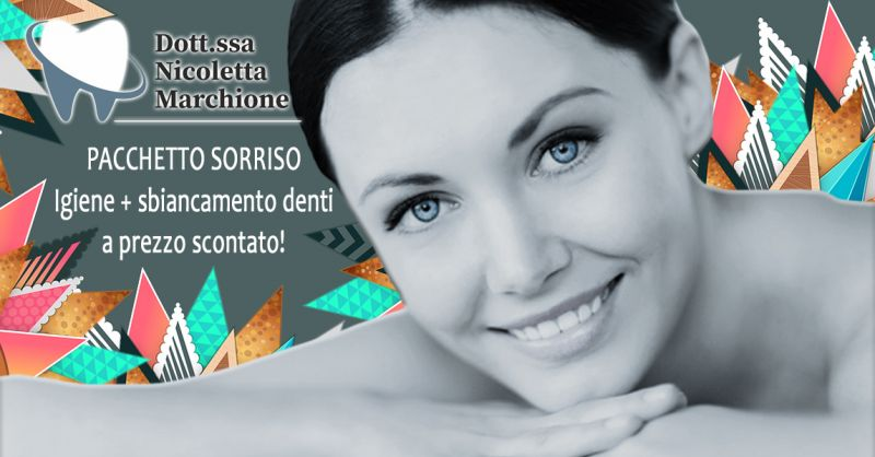 Offerta Pacchetto Sorriso Igiene Dentale Verona - Occasione Sconto trattamento sbiancamento Denti Verona