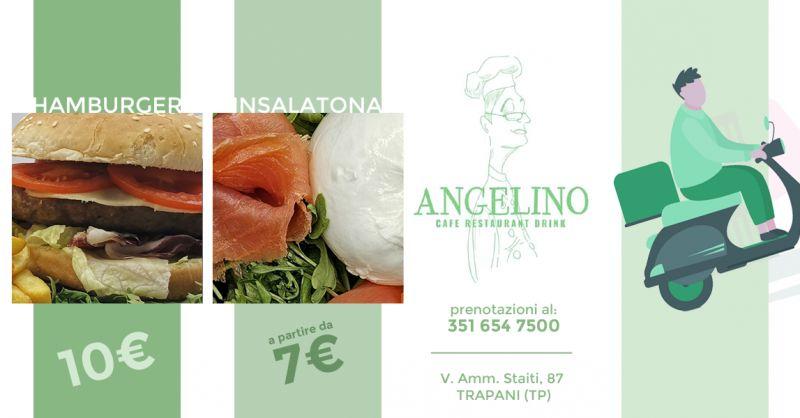 Offerta Hamburger Asporto Domicilio Trapani - Occasione Insalatona Asporto Domicilio Trapani