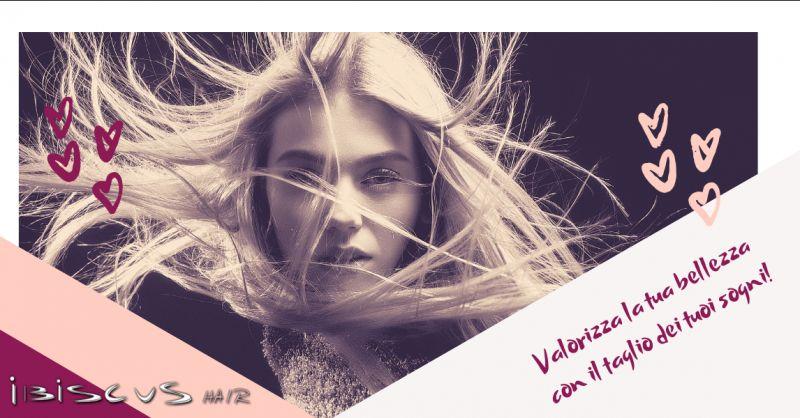Ibiscus hair promozione taglio capelli cosenza - offerta parrucchiere taglio corto cosenza