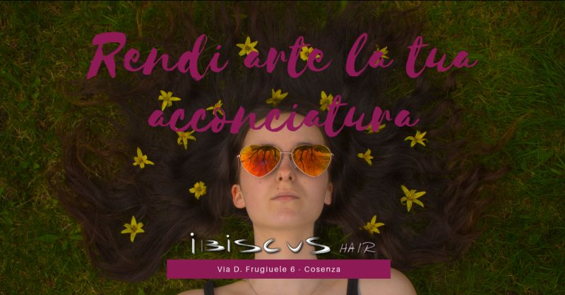 Ibiscus hair offerta acconciatura per cerimonia cosenza - promozione acconciatura capelli rende