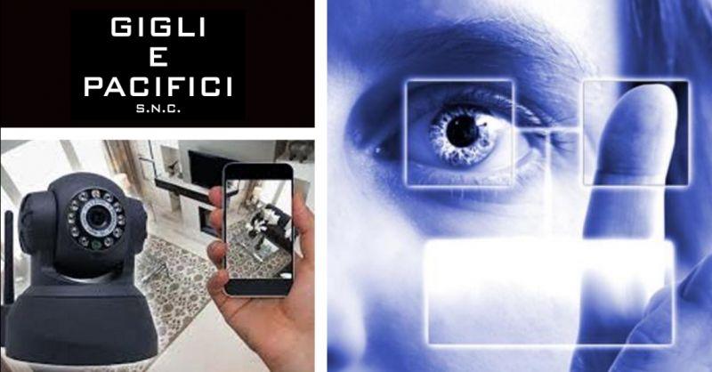 GIGLI & PACIFICI offerta installazione impianti di sicurezza e videosorveglianza Terni