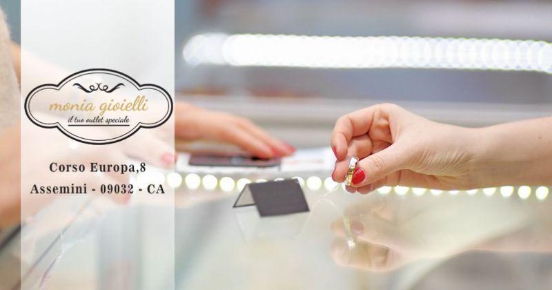 Monia Gioielli Assemini - offerta gioielleria compro oro prezzi outlet