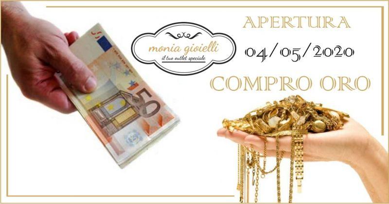 MONIA GIOIELLI ASSEMINI - OFFERTA RIAPERTURA COMPRO ORO