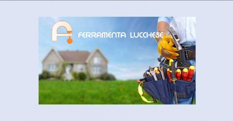 FERRAMENTA LUCCHESE - offerta ferramenta Pordenone