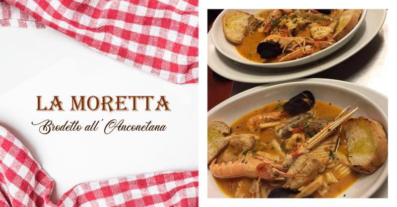 Offerta Specialita Brodetto Ancona - Occasione Trattoria Brodetto All Anconetana
