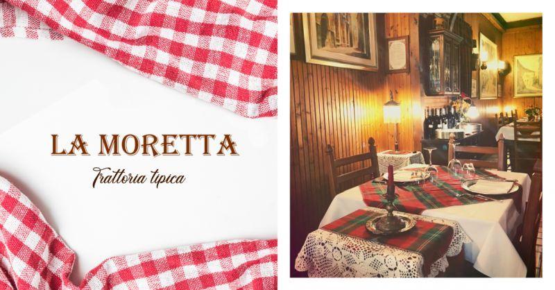 TRATTORIA LA MORETTA - Offerta Ristorante Cucina Regionale Ancona