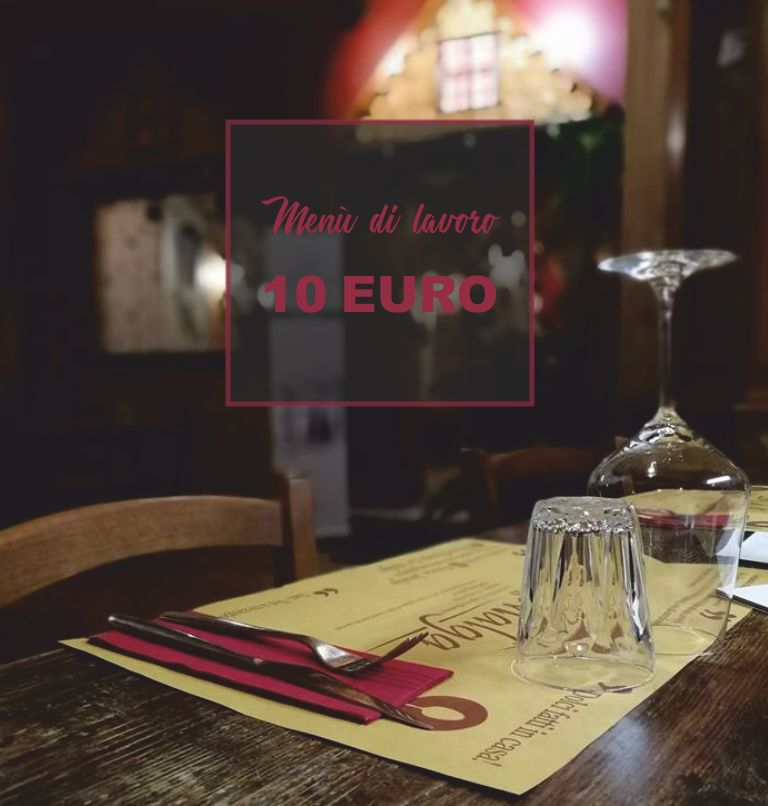LA MALGA offerta menu fisso pranzo 10 euro - promozione pranzo di lavoro 10 euro