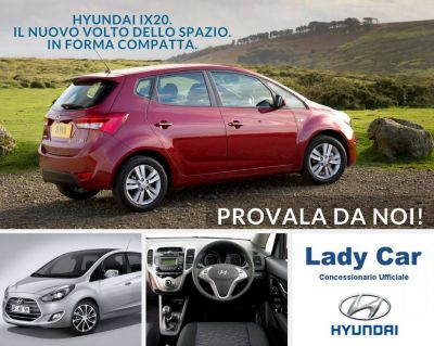 lady car arezzo hyundai ix20 vieni a provarla