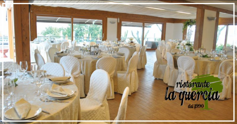 la quercia offerta ristorante per matrimoni - occasione ristorante per cerimonie pesaro urbino