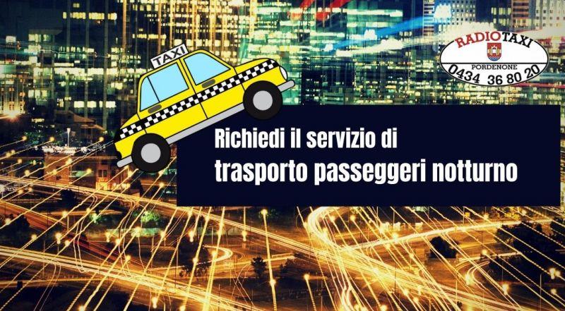 Occasione servizio notturno del taxi a Pordenone – Offerta servizio taxi nelle ore notturne a Pordenone