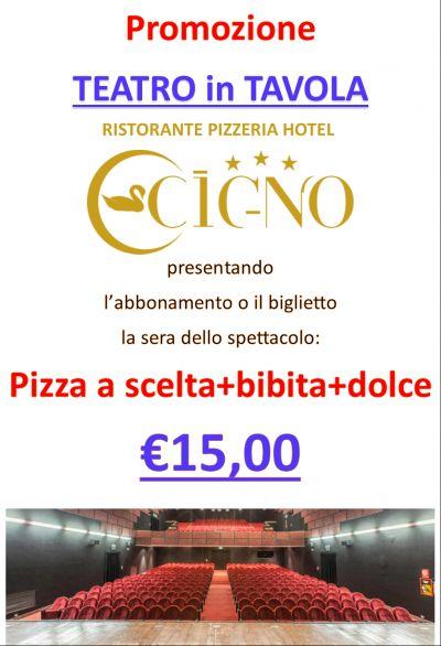teatro in tavola hotel ristorante pizzeria il cigno