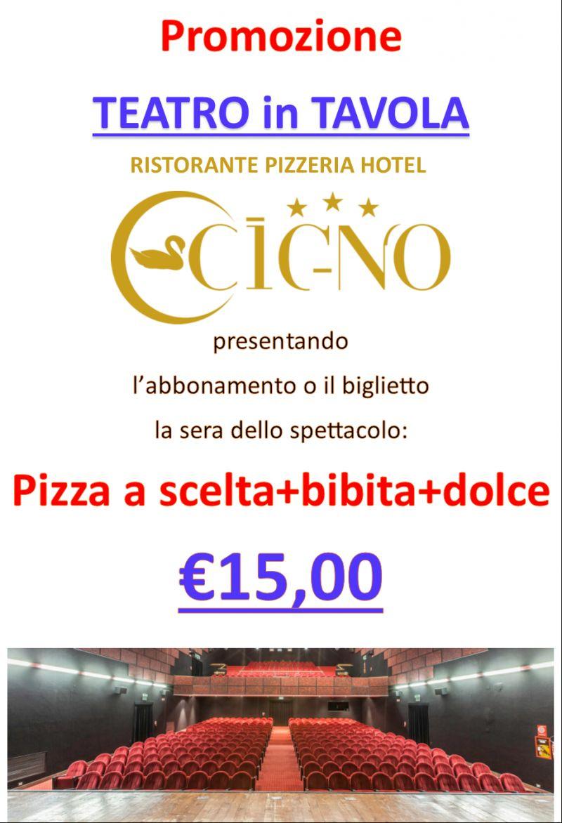 Teatro in Tavola - Hotel Ristorante Pizzeria il Cigno