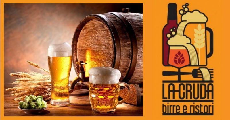 LA CRUDA offerta ristorante birreria a Terni - occasione dove bere birra artigianale a Terni