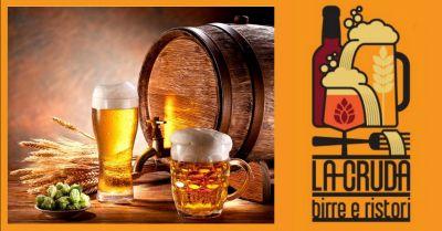 la cruda offerta ristorante birreria a terni occasione dove bere birra artigianale a terni