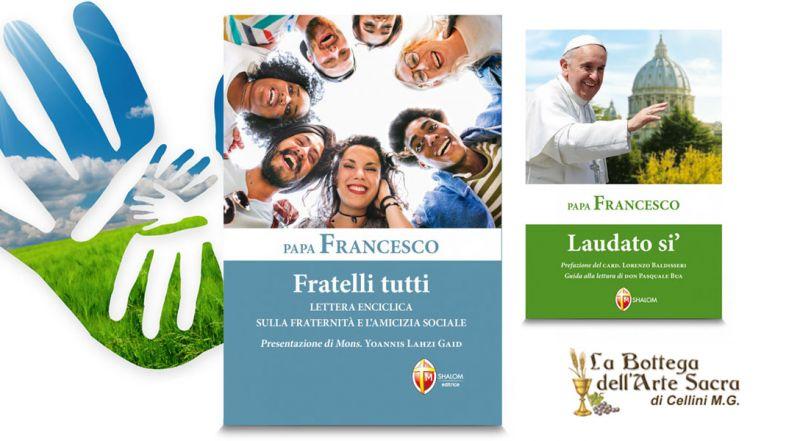 Offerta terza Enciclica di Papa Francesco – promozione Papa Francesco Fratelli Tutti