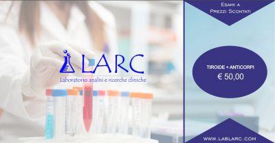 laboratorio analisi e ricerche cliniche offerta esame della tiroide piu anticorpi