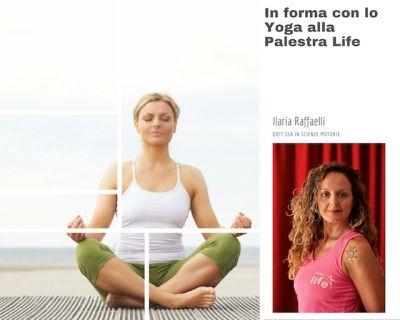 in forma con lo yoga alla palestra life di arezzo