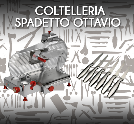 coltelleria ottavio vendita e assistenza coltelli affettatrici e scopri