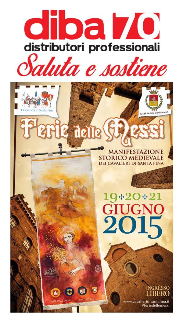 Diba 70 promo partner Ferie delle Messi 2015, dal 19 al 21 giugno a San Gimignano