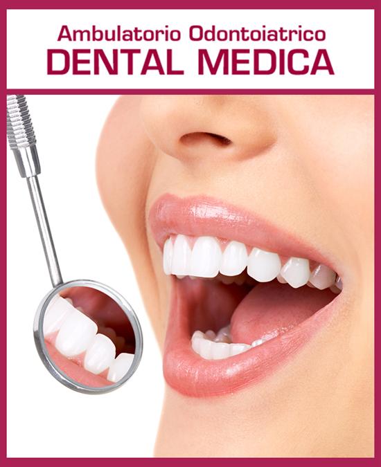 dental medica ambulatorio odontoiatrico scopri i nostri servizi