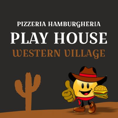 PLAY HOUSE - WESTERN VILLAGE