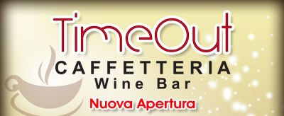 TIME OUT - CAFFETTERIA WINE BAR